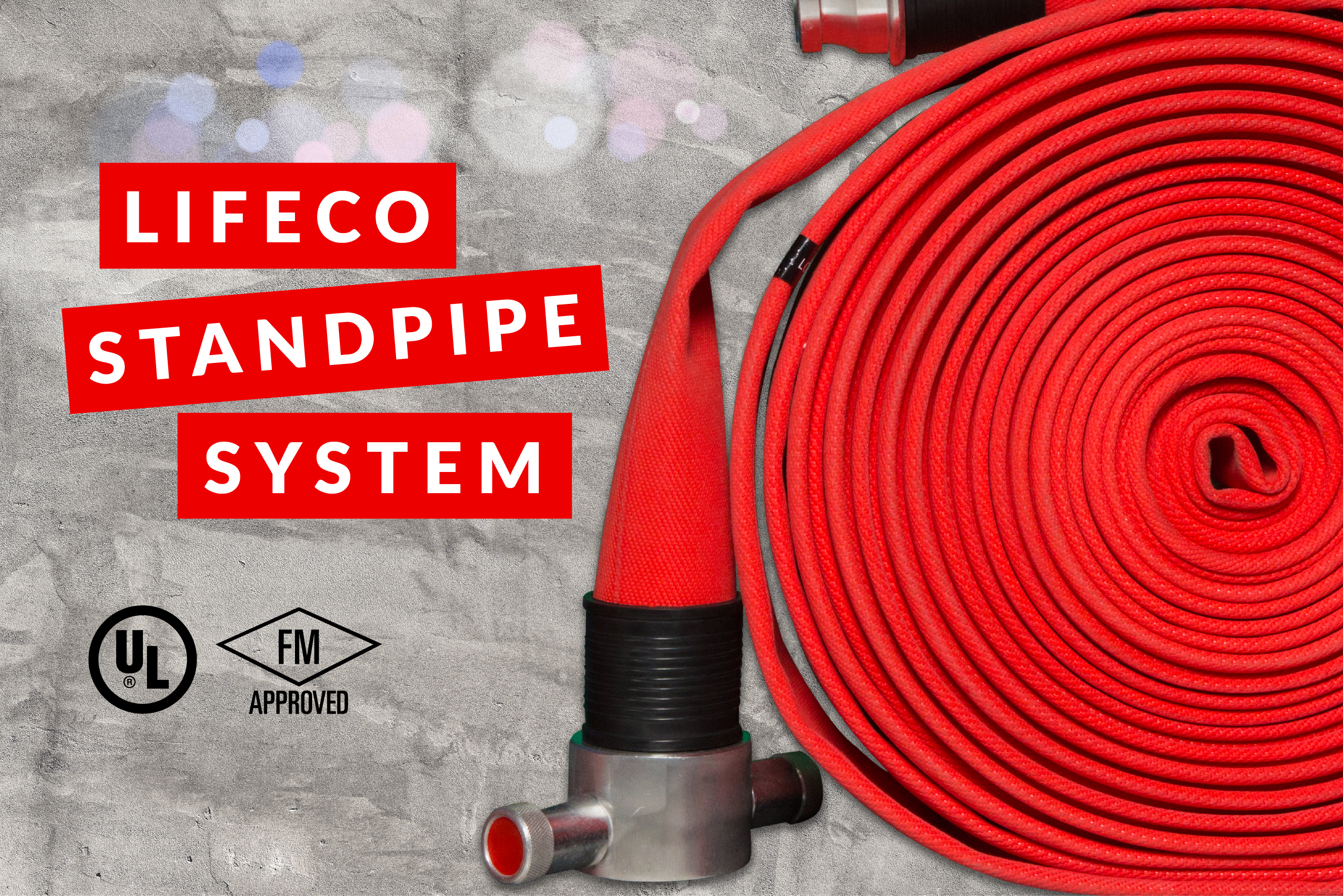 LIFECO's STANDPIPE SYSTEM!